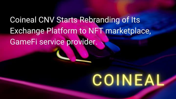 Coineal CNV Starts Rebranding